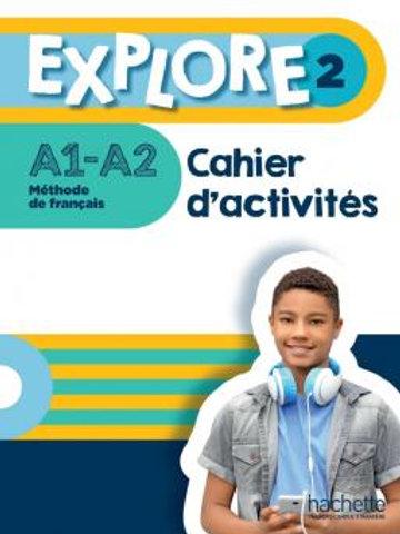 EXPLORE-2/CAHIER D'ACTIVITES+PARCOURS DIGITAL