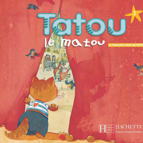 TATOU LE MATOU-2/LIVRE DE L'ELEVE