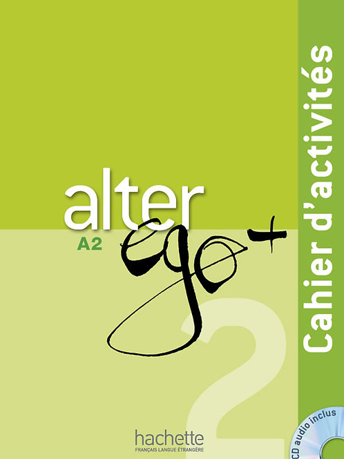 ALTER EGO+-2/CAHIER D'ACTIVITES+CD AUDIO