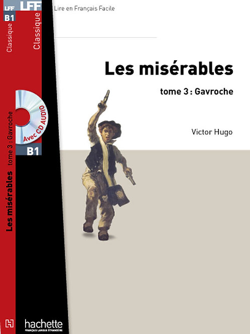 LES MISERABLES-3/GAVROCHE (+CD MP3)