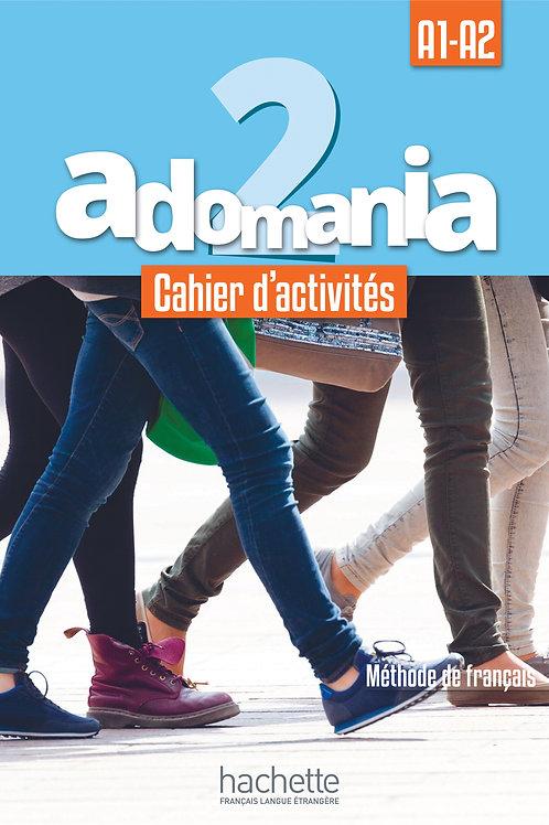 ADOMANIA-2/CAHIER D'ACTIVITES+CD AUDIO+PARCOURS DIGITAL
