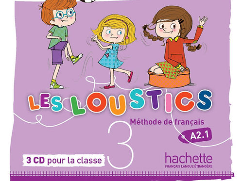 LES LOUSTICS-3/CD AUDIO CLASSE (X3)