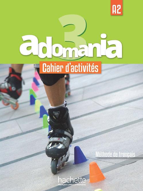 ADOMANIA-3/CAHIER D'ACTIVITES+CD AUDIO+PARCOURS DIGITAL