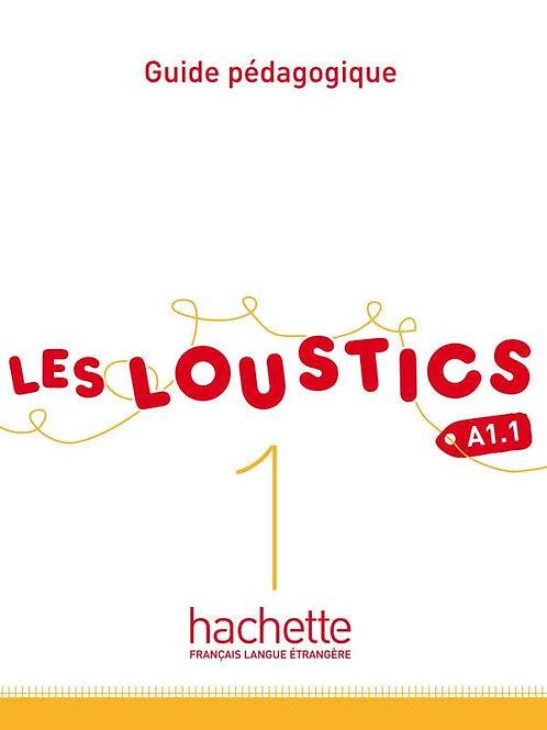 LES LOUSTICS-1/GUIDE PEDAGOGIQUE