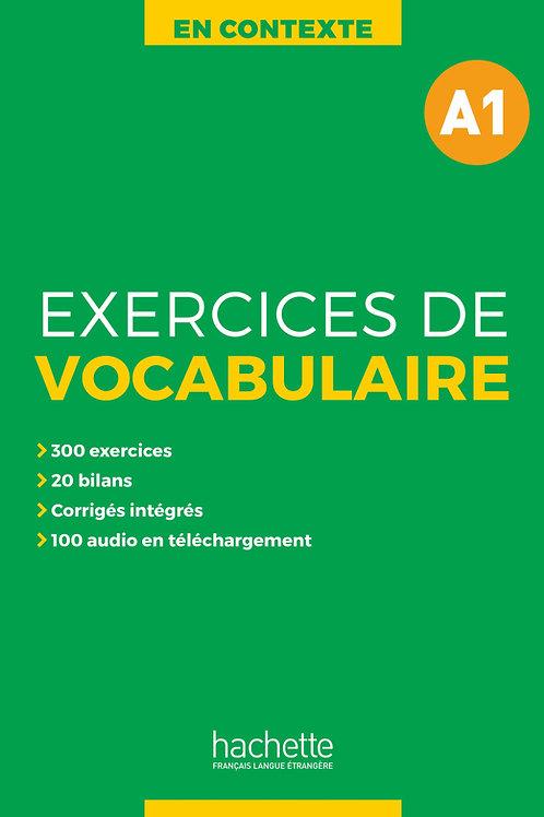 EN CONTEXTE/EXERCICES DE VOCABULAIRE A1+AUDIO MP3+CORRIGES