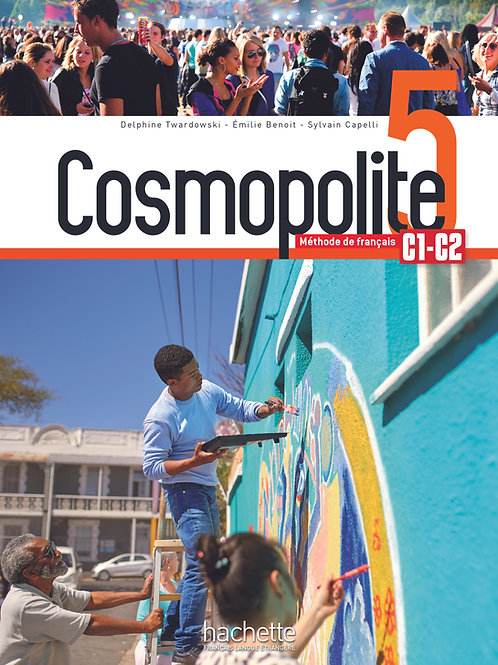 COSMOPOLITE-5/LIVRE DE L'ELEVE+AUDIO/VIDEO TELECHARGEABLES