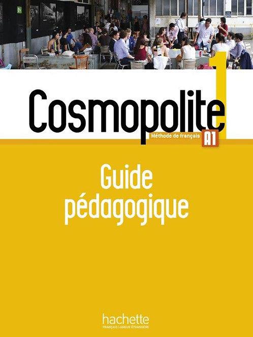 COSMOPOLITE-1/GUIDE PEDAGOGIQUE