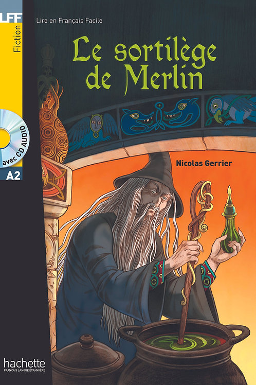 LE SORTILEGE DE MERLIN(+CD)