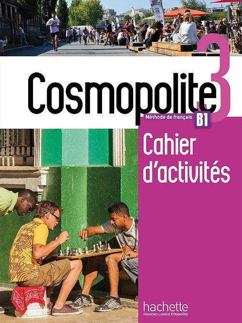 COSMOPOLITE-3/CAHIER D'ACTVITES+CD AUDIO