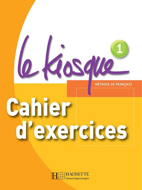 LE KIOSQUE-1/CAHIER D'EXERCICES