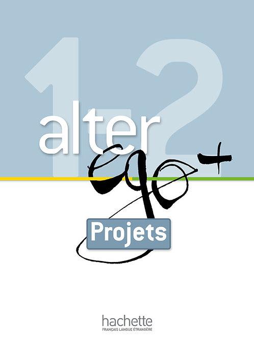 ALTER EGO+-1-2/LIVRET PROJETS