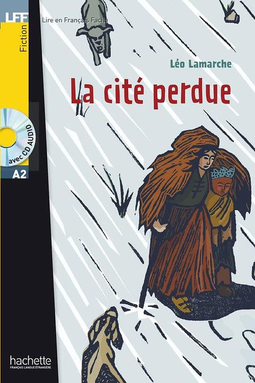 LA CITE PERDUE(+CD)