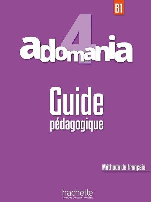 ADOMANIA-4/GUIDE PEDAGOGIQUE
