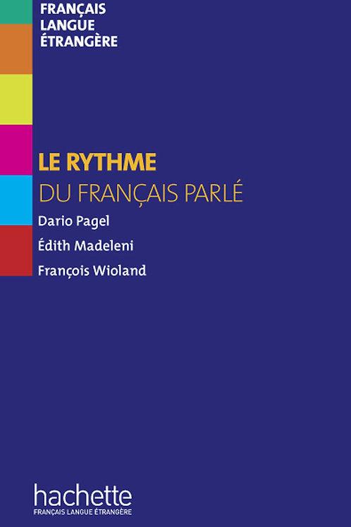 LE RYTHME DU FRANCAIS PARLE