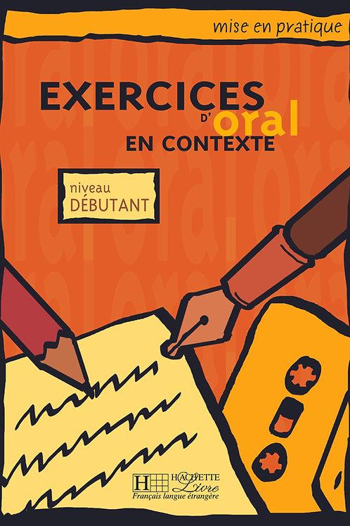 EX. D'ORAL EN CONTEXTE-DEBUTANT