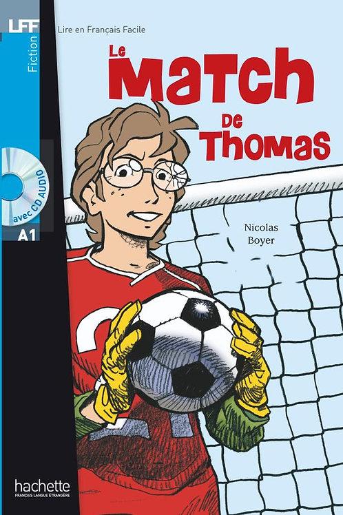 LE MATCH DE THOMAS(+CD)