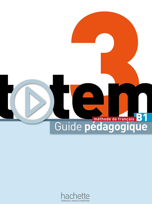 TOTEM-3/GUIDE PEDAGOGIQUE