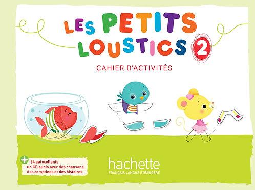 LES PETITS LOUSTICS-2/CAHIER D'ACTIVITES + CD AUDIO