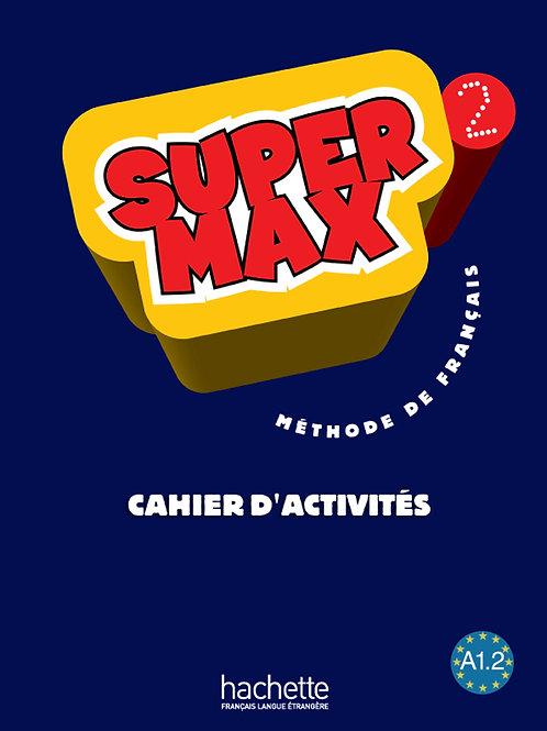 SUPER MAX-2/CAHIER D'ACTIVITES