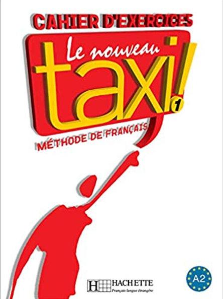 LE NOUVEAU TAXI!-1/CAHIER D'EXERCICES