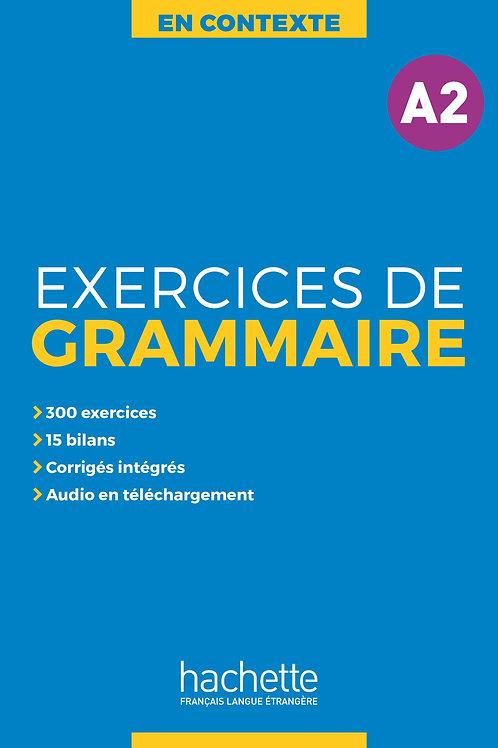 EN CONTEXTE/EXERCICES DE GRAMMAIRE A2+AUDIO MP3+CORRIGES