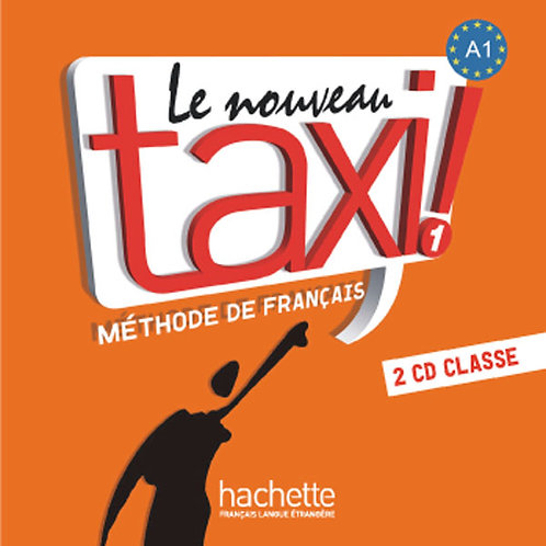 LE NOUVEAU TAXI!-1/CD AUDIO CLASSE