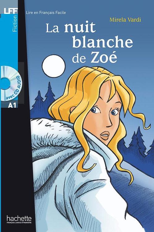 LA NUIT BLANCHE DE ZOE(+CD)
