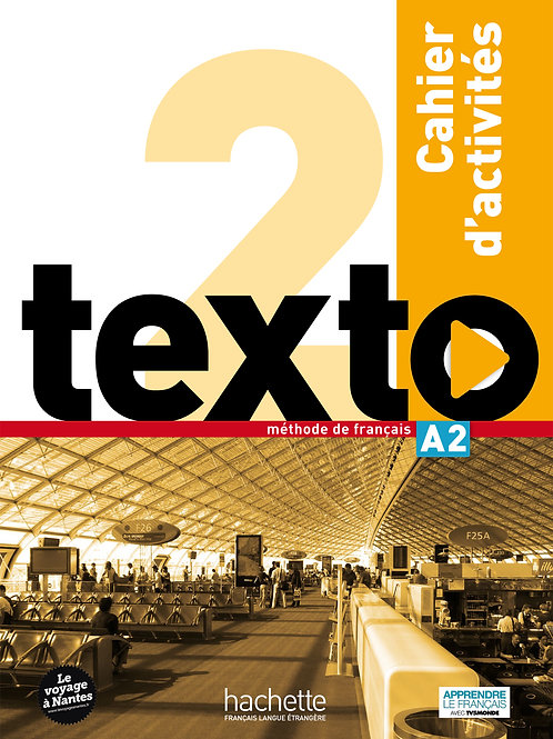 TEXTO-2/CAHIER D'ACTIVITES+CD AUDIO