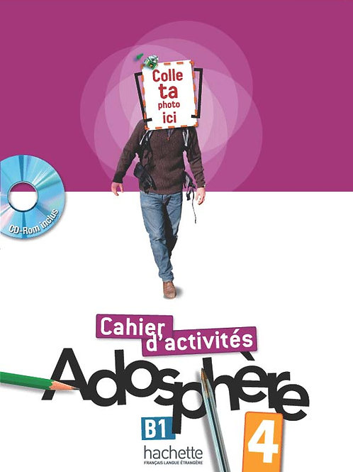 ADOSPHERE-4/CAHIER D'ACTIVITES + CD-ROM
