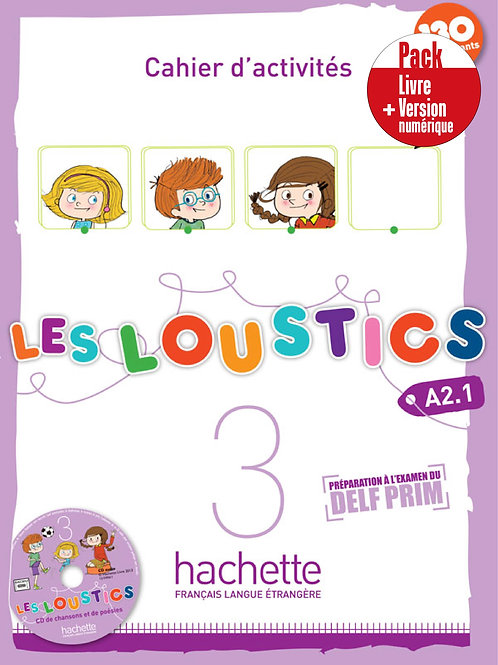 LES LOUSTICS-3/PACK CAHIER+VERSION NUMERIQUE
