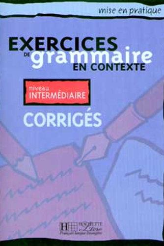 EX. DE GRAMMAIRE CONTEXTE-INTER/CORRIGE