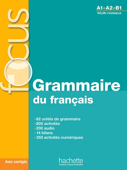 FOCUS/GRAMMAIRE DU FRANCAIS+CD AUDIO+CORRIGES+PARCOURS DIGITAL