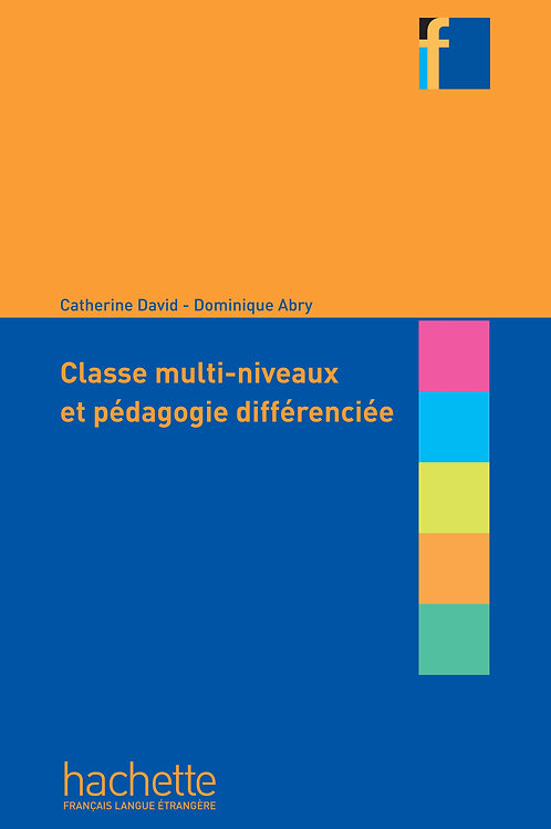 CLASSES MULTI-NIVEAUX ET PEDAGOGIE DIFFERENCIEE