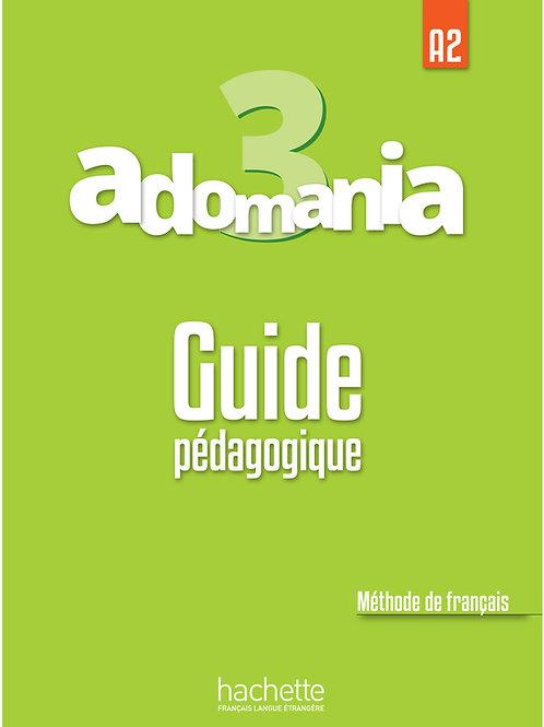 ADOMANIA-3/GUIDE PEDAGOGIQUE
