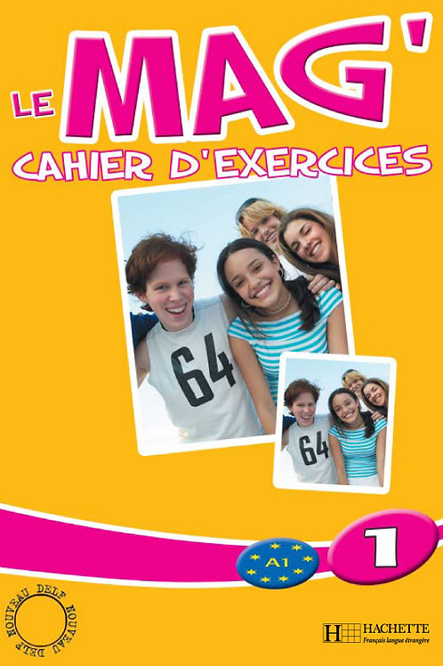 LE MAG'-1/CAHIER D'EXERCICES