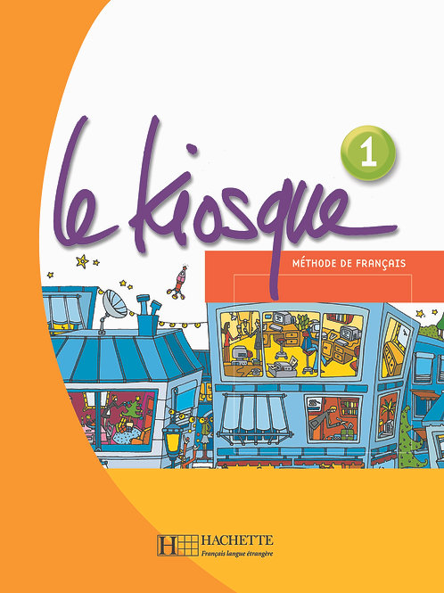 LE KIOSQUE-1/LIVRE DE L'ELEVE