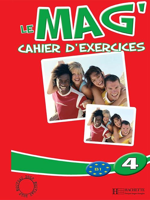 LE MAG'-4/CAHIER D'EXERCICES