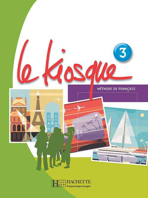 LE KIOSQUE-3/LIVRE DE L'ELEVE