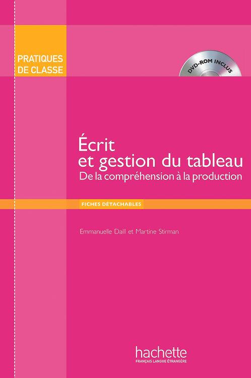 PDC/ECRIT ET GESTION DU TABLEAU (LIVRE+DVD-ROM)