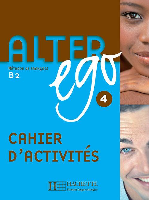 ALTER EGO-4/CAHIER D'ACTIVITES