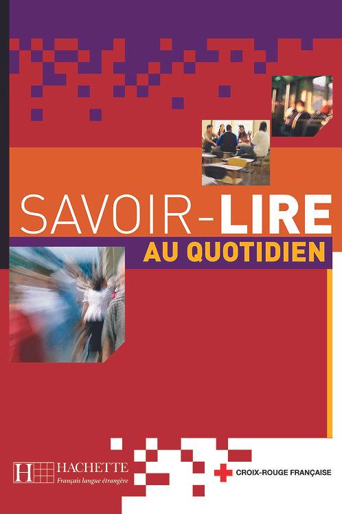 SAVOIR-LIRE AU QUOTIDIEN