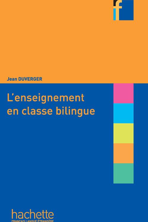 L'ENSEIGNEMENT EN CLASSE BILINGUE