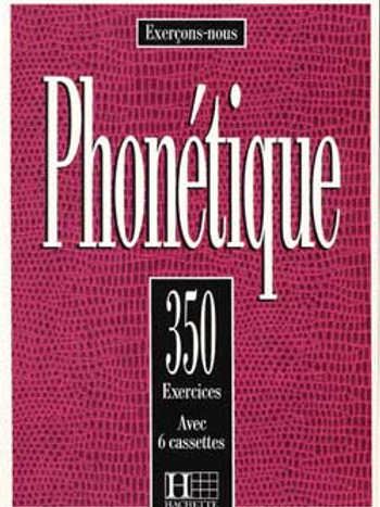 350 EXERCICES DE PHONETIQUE
