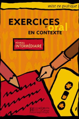 EX. D'ORAL EN CONTEXTE-INTERMEDIAIRE