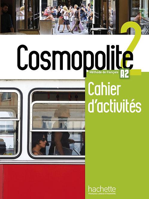 COSMOPOLITE-2/CAHIER D'ACTIVITES + CD AUDIO