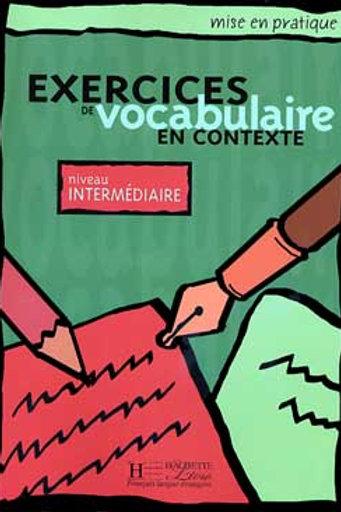 EX. DE VOCABULAIRE CONTEXTE-INTERMEDIAIRE