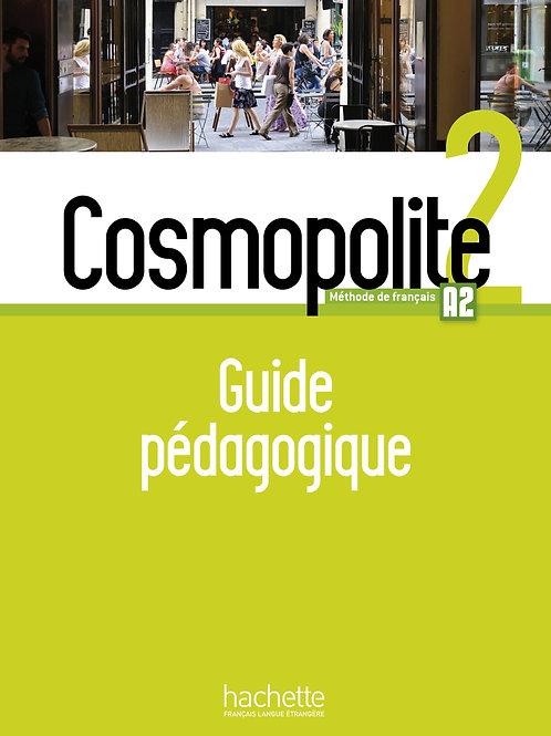 COSMOPOLITE-2/GUIDE PEDAGOGIQUE