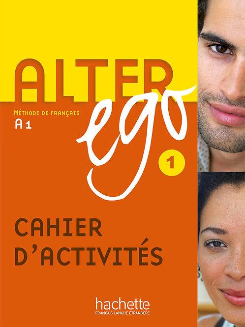ALTER EGO-1/CAHIER D'ACTIVITES