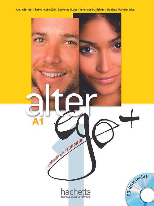 ALTER EGO+-1/LIVRE DE L'ELEVE + CD-ROM + PARCOURS DIGITAL