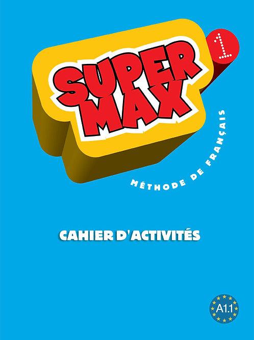 SUPER MAX-1/CAHIER D'ACTIVITES